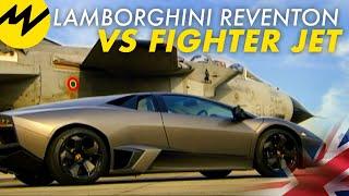 Lamborghini Reventon vs Fighter Jet