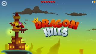 DRAGON HILLS - ANDROID GAMEPLAY