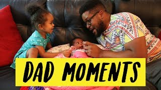 My Favorite Dad Moments