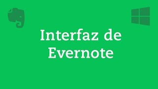1. Introdución a la interfaz de Evernote para Windows