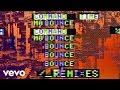 Iggy Azalea - Mo Bounce (Dirtcaps Remix) (Audio)