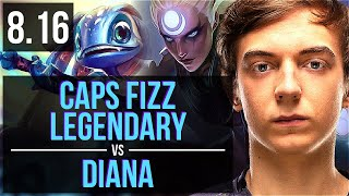 FNC Caps - FIZZ vs DIANA (MID) ~ Legendary, KDA 22/5/5 ~ EUW Master ~ Patch 8.16