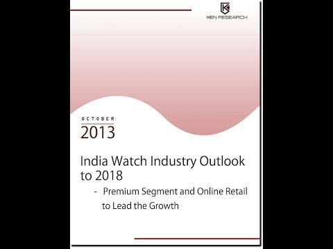 India Watch Industry Research Report By Ken Research