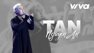 Tan - Nguyễn An | Audio Official | Sing My Song 2016