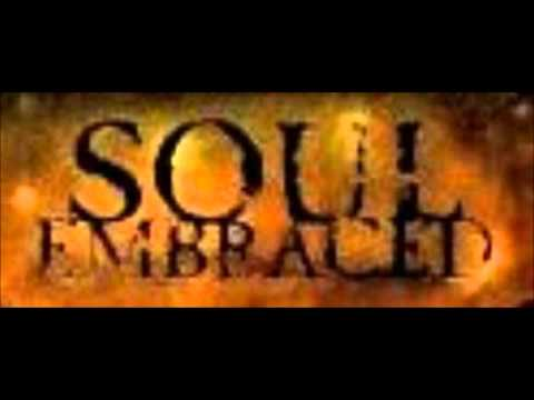 Soul Embraced - My Tourniquet
