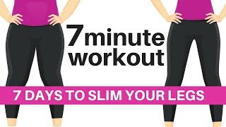 7 DAY CHALLENGE - 7 MINUTE WORKOUT TO SLIM YOUR LEGS - HOME WORKOUT TO LOSE HIP INCHES - START TODAY