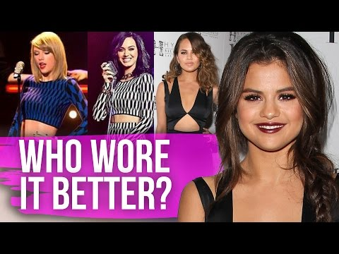 Who Wore It Better - Taylor Swift & Selena Gomez (Dirty Laundry)