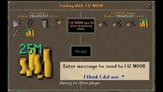 I took this SCAMMER for 25M! OSRS