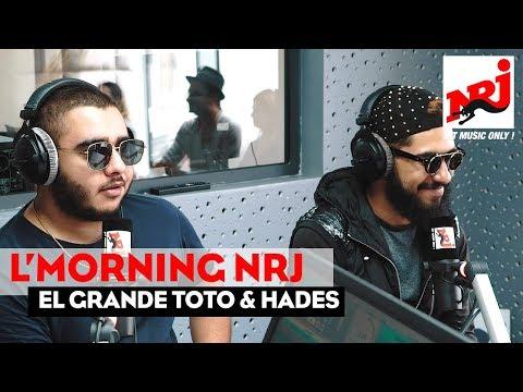 ELGRANDE TOTO & HADES f L'MORNING NRJ Maroc