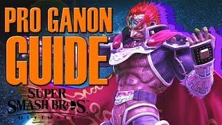 Pro GANONDORF Guide - Smash Ultimate