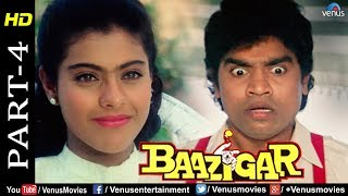Baazigar - Part 4 | HD Movie | Shahrukh Khan, Kajol, Shilpa Shetty | Best Comedy Scenes