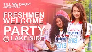 Asia Pacific University Freshmen Party (Till We Drop) - August 2013 (APU)