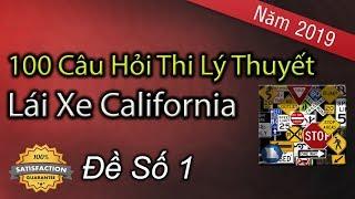 100 Câu Hỏi Thi Lý Thuyết Lái Xe Ở California 2019 - Đề Số 1