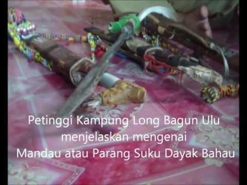 Ekspedisi Khatulistiwa : Mandau Suku Dayak Bahau