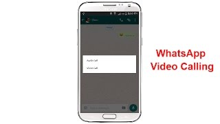 How To Activate WhatsApp Video Calling Feature