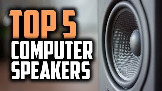 Best Computer Speakers in 2019 | For Those Who Don't Like Headphones
