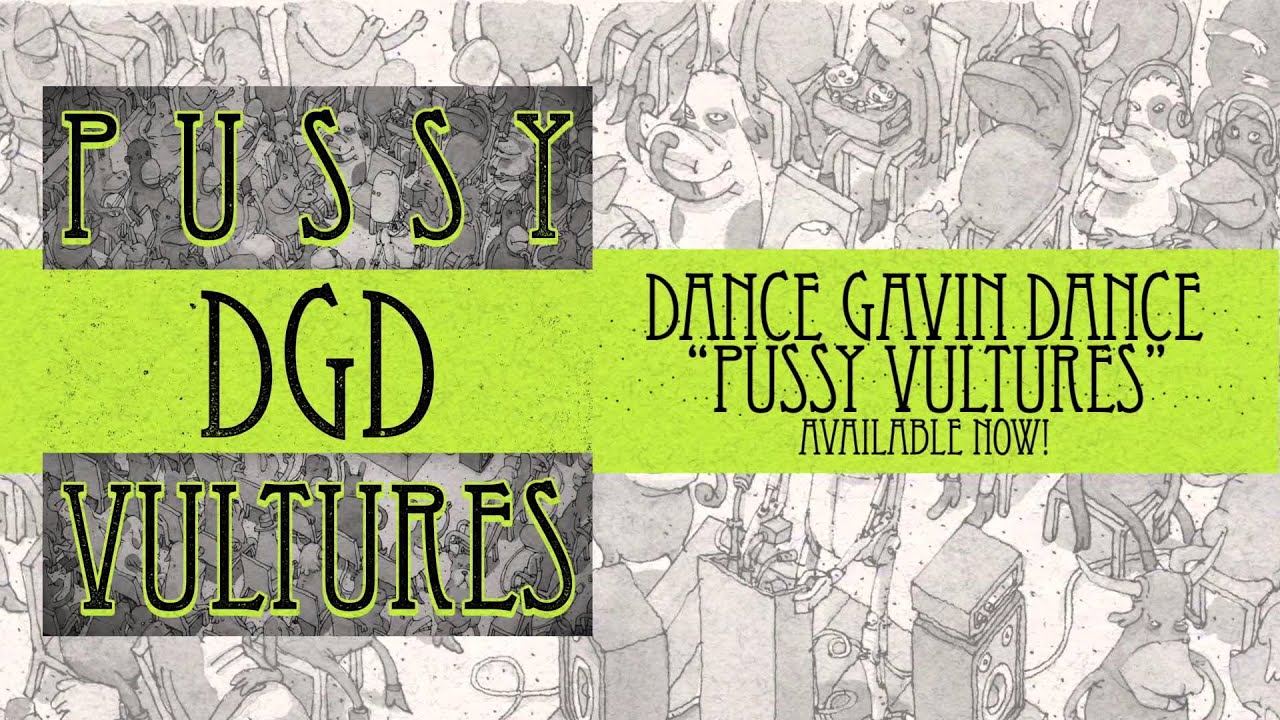 Dance Gavin Dance Happiness Dance Gavin Dance Pussy