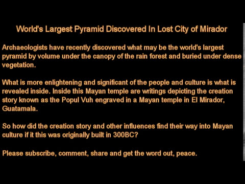 World's Largest Pyramid Discovered In Lost Mayan City Of Mirador Guatemala