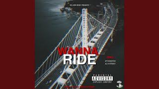 Wanna Ride (Feat: After Hours, Al B Street) feat. After Hours & Al B Street ()
