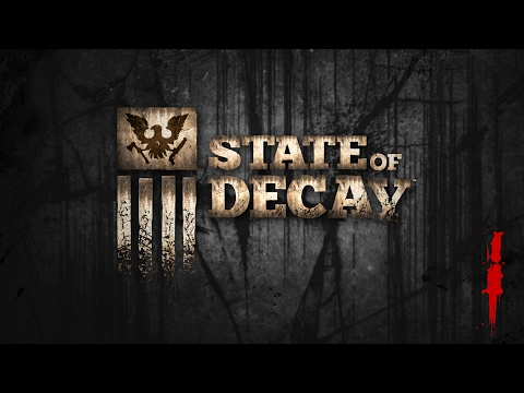 State of Decay #001    Der erste Tag nach dem Urlaub   Let's Play [GERMAN / DEUTSCH]
