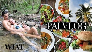 What I Ate Today In Pai + Hot springs