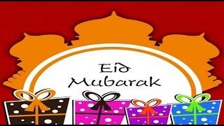 Happy Eid 2016- Eid Mubarak wishes, Eid Greetings, Eid Ul Fitr E-card, Eid Whatsapp Video
