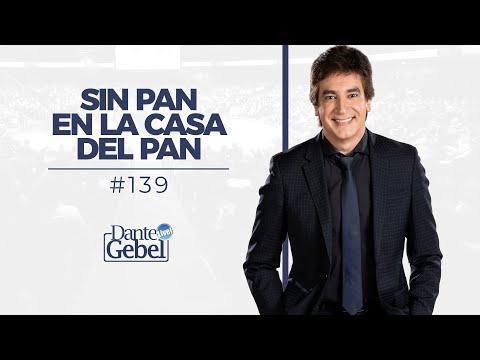 Dante Gebel #139   Sin Pan En La Casa Del Pan