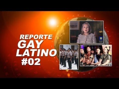 Policía anti homofobia en Perú / Mr Cuero 2013 / Hillary Clinton (Reporte Gay Latino. #02)