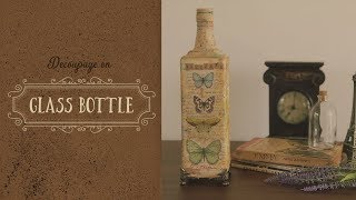 How to Decoupage on a glass bottle - step by step tutorial