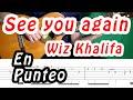 See you again (Wiz Khalifa) - Punteo *tabs en pantalla* MP3