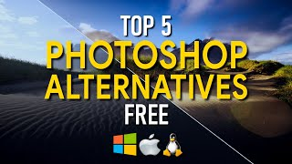 Top 5 Best FREE Photoshop Alternatives (2019)