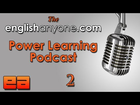 The Power Learning Podcast – 2 – The Power of Magnetic Goals – Learn Advanced English Podcast