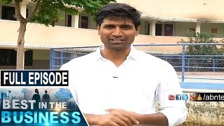 Vignan group of institutions Vice Chairman Sri Krishna Lavu | Best In The Business | Full Episode