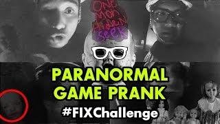 #FixChallenge: Paranormal Game Prank 👻