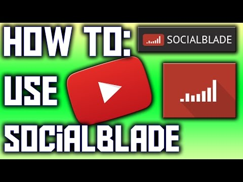 How To: Improve Your Yotube Channel Using Social Blade - EASY - GAIN SUBS - FREE ANALYTICS!!!