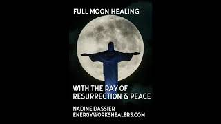 Full Moon Healing with Jesus and Uriel