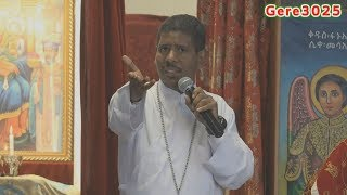 Ethiopian Ortodox Twahido  Dn Zelalem Wondimu (D/n