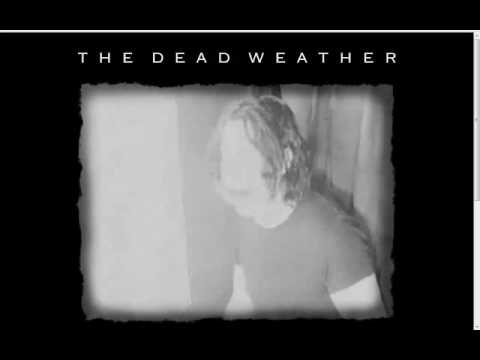 Dead Weather - Hang You From The Heavens