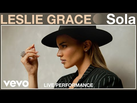 Leslie Grace - Sola (Live Performance) | Vevo