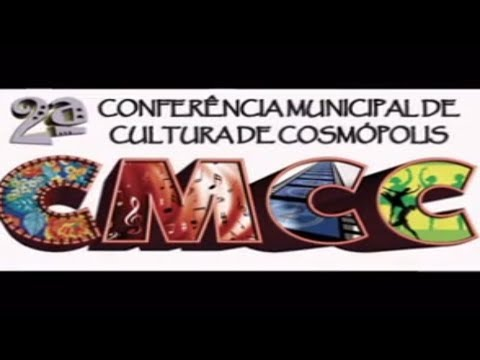 2ª Conferência Municipal de Cultura de Cosmópolis