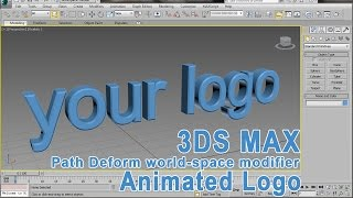 3DS Max Path Deform Modifier – Logo Animation