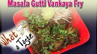 Masala Gutti Vankaya Fry (Stuffed Masala Brinjal Fry) Recipe  || What A Taste || Vanitha TV