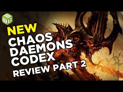 New Chaos Daemons Codex Review Part 2
