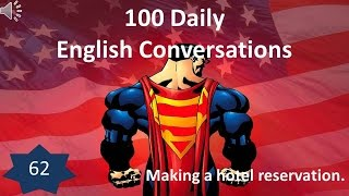 Daily English Conversation 62: Making a hotel reservation.