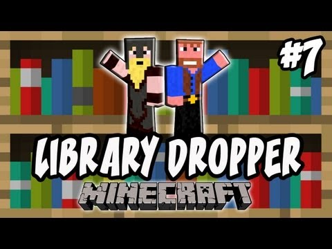 Minecraft: Library Dropper | Ep.7, Dumb and Dumber