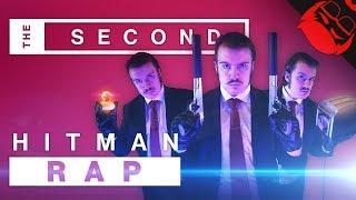 THE SECOND | Hitman 2 Rap
