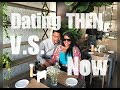 Dating Then VS Now | Collab with Cmichellestyles