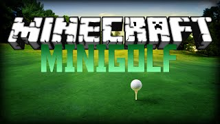 Minecraft: 9 HOLE MINI GOLF(MC CUSTOM CREATION)