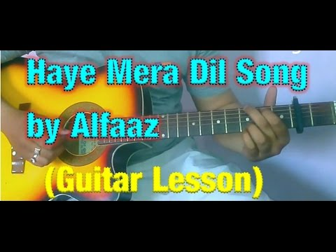 Haye Mera Dil Guitar Lesson- Alfaaz -  Honey Singh Very Easy Guitar Tutorial video