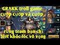 Liên Quân Mobile _ GRAKK Siêu Troll Khi Chỉ Đi Cướp Rừng Đối Phương   Khiến Rừng Team Bạn Khóc Thét thumbnail